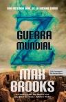 Brooks, Max - Guerra Mundial Z [C2]