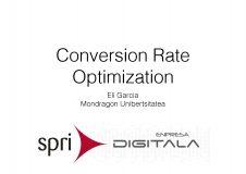 """Taller: """"CRO (Conversion Rate Optimization): cómo mejorar la conversión en negocios digitales"""". Eli Garcia(MU)"""